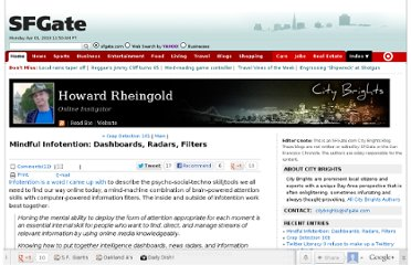 http://blog.sfgate.com/rheingold/2009/09/01/mindful-infotention-dashboards-radars-filters/