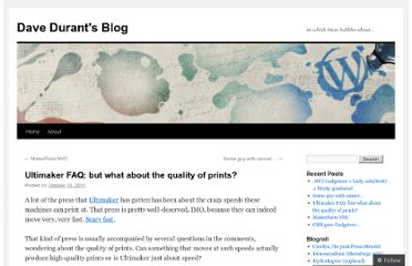 http://davedurant.wordpress.com/2011/10/12/ultimaker-faq-but-what-about-the-quality-of-prints/