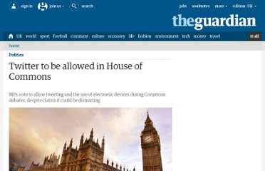 http://www.guardian.co.uk/politics/2011/oct/13/twitter-allowed-house-of-commons