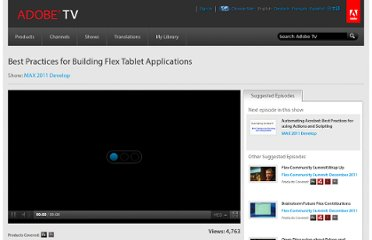 http://tv.adobe.com/watch/max-2011-develop/best-practices-for-building-flex-tablet-applications/