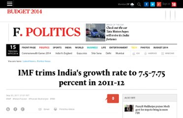 http://www.firstpost.com/politics/imf-trims-indias-growth-rate-to-7-5-7-75-percent-in-2011-12-88267.html