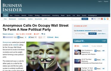 http://www.businessinsider.com/anonymous-is-against-a-revolution-and-wants-a-new-political-party-2011-10