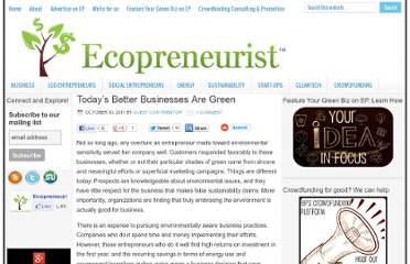 http://ecopreneurist.com/2011/10/10/today%e2%80%99s-better-businesses-are-green/