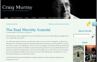 http://www.craigmurray.org.uk/archives/2011/10/the-real-werritty-scandal/#comment-323934