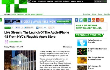 http://techcrunch.com/2011/10/14/live-stream-the-launch-of-the-apple-iphone-4s-from-nycs-flagship-apple-store/