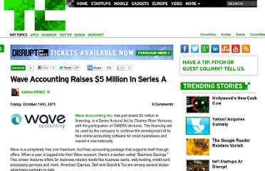 http://techcrunch.com/2011/10/14/wave-accounting-raises-5-million-in-series-a/