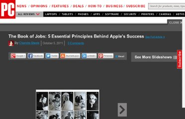 http://www.pcmag.com/slideshow/story/286847/the-book-of-jobs-5-essential-principles-behind-apple-s-succe/1