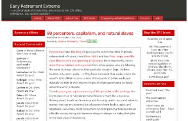 http://earlyretirementextreme.com/99-percenters-inequity-fairness-capitalism-and-natural-slaves.html