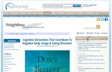 http://blogs.psychcentral.com/weightless/2011/10/cognitive-distortions-that-contribute-to-negative-body-image-eating-disorders/