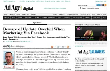 http://adage.com/article/digitalnext/beware-update-overkill-marketing-facebook/230437/