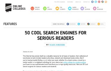 http://www.onlinecolleges.net/2010/01/18/50-cool-search-engines-for-serious-readers/