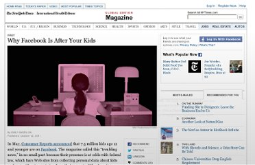 http://www.nytimes.com/2011/10/16/magazine/why-facebook-is-after-your-kids.html