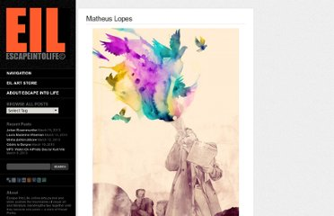 http://www.escapeintolife.com/artist-watch/matheus-lopes/