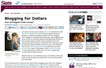 http://www.slate.com/articles/technology/the_browser/2008/10/blogging_for_dollars.html