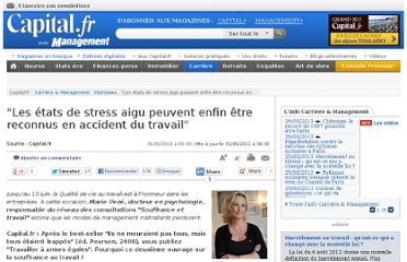 http://www.capital.fr/carriere-management/interviews/les-etats-de-stress-aigu-peuvent-enfin-etre-reconnus-en-accident-du-travail-602595
