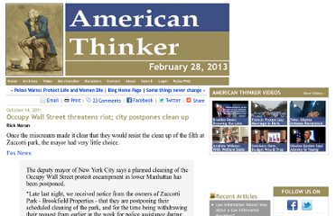 http://www.americanthinker.com/blog/2011/10/occupy_wall_street_threatens_riot_city_postpones_clean_up.html