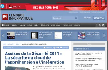 http://www.lemondeinformatique.fr/actualites/lire-assises-de-la-securite-2011-la-securite-du-cloud-de-l-apprehension-a-l-integration-42170.html