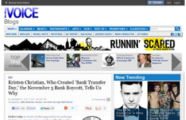 http://blogs.villagevoice.com/runninscared/2011/10/kristen_christian_bank_boycott_bank_transfer_day_occupy_wall_street.php