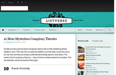 http://listverse.com/2011/10/15/10-more-mysterious-conspiracy-theories/