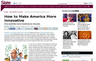 http://www.slate.com/articles/business/the_dismal_science/2010/01/how_to_make_america_more_innovative.html