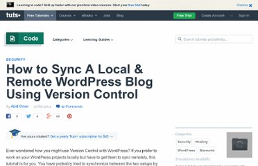 http://wp.tutsplus.com/tutorials/how-to-sync-a-local-remote-wordpress-blog-using-version-control/