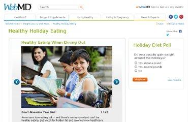 http://www.webmd.com/diet/healthy-holiday-eating-10/slideshow-healthy-eating-out