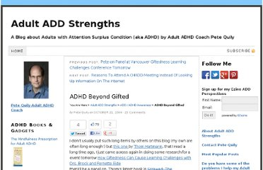http://adultaddstrengths.com/2006/10/21/adhd-beyond-gifted/