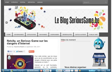 http://blog.seriousgame.be/netcity-un-serious-game-sur-les-dangers-dinternet