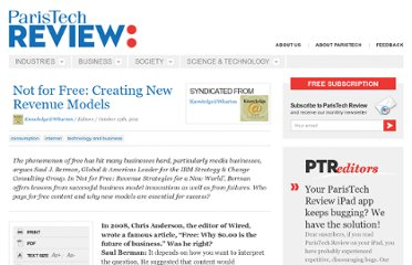 http://www.paristechreview.com/2011/10/13/not-for-free-creating-new-revenue-models/