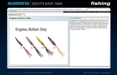http://fish.shimano.com.sg/publish/content/global_fish/en/sg/index/products/accessories/lures/engetsu_bottom_ship.htm