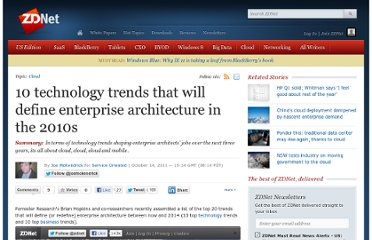 http://www.zdnet.com/blog/service-oriented/10-technology-trends-that-will-define-enterprise-architecture-in-the-2010s/7817