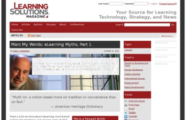 http://www.learningsolutionsmag.com/articles/766/marc-my-words-elearning-myths-part-1