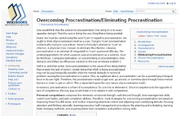 http://en.wikibooks.org/wiki/Overcoming_Procrastination/Eliminating_Procrastination
