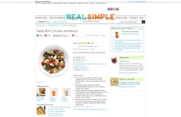 http://www.realsimple.com/food-recipes/browse-all-recipes/pasta-chicken-bacon-00100000062324/index.html