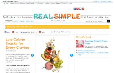 http://www.realsimple.com/health/nutrition-diet/healthy-eating/low-calorie-snacks-00100000063976/index.html