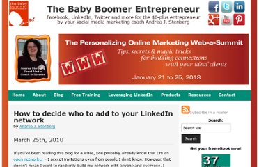 http://thebabyboomerentrepreneur.com/1262/how-to-decide-who-to-add-to-your-linkedin-network/