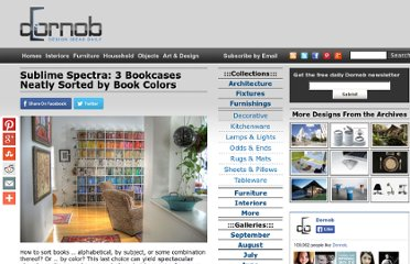 http://dornob.com/sublime-spectra-3-bookcases-neatly-sorted-by-book-colors/