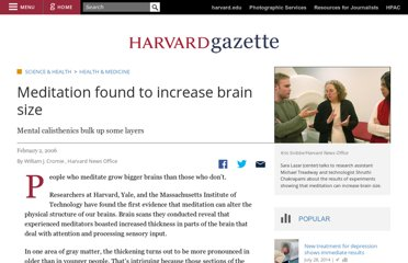 http://news.harvard.edu/gazette/story/2006/02/meditation-found-to-increase-brain-size/
