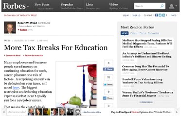 http://www.forbes.com/sites/robertwood/2011/10/15/more-tax-breaks-for-education/