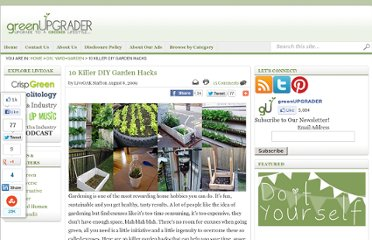 http://greenupgrader.com/8601/10-killer-diy-garden-hacks/
