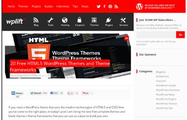 http://wplift.com/20-html5-wordpress-themes-and-theme-frameworks