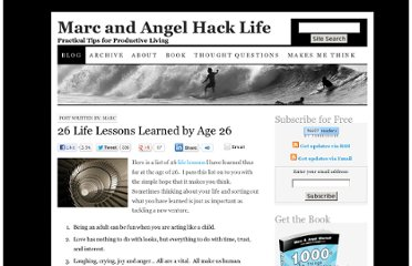 http://www.marcandangel.com/2008/02/06/26-life-lessons-learned-by-age-26/