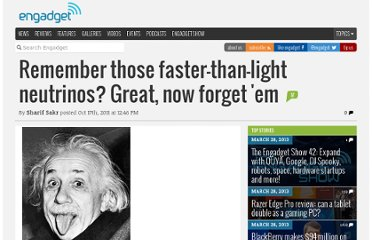 http://www.engadget.com/2011/10/17/remember-those-faster-than-light-neutrinos-great-now-forget-e/