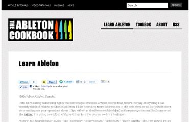 http://www.anthonyarroyodotcom.com/theabletoncookbook/learn-ableton/