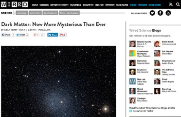 http://www.wired.com/wiredscience/2011/10/dark-matter-mysterious/