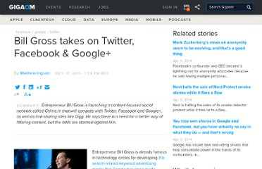 http://gigaom.com/2011/10/17/bill-gross-wants-to-take-on-twitter-facebook-and-google/