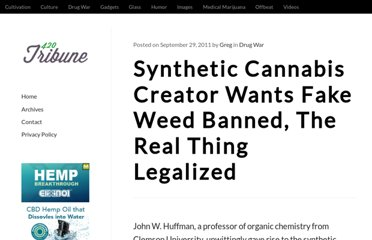 http://designerhigh.com/drug-war/synthetic-cannabis-creator-wants-fake-weed-banned-the-real-thing-legalized/