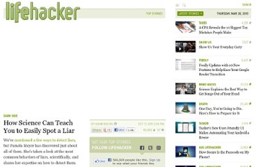 http://lifehacker.com/5850632/how-science-can-teach-you-to-easily-spot-a-liar