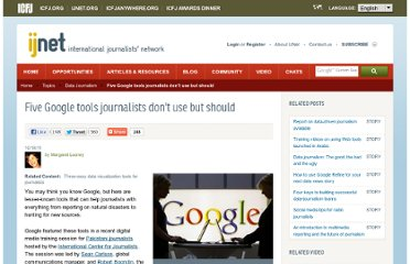 http://ijnet.org/stories/five-google-tools-journalists-dont-use-should