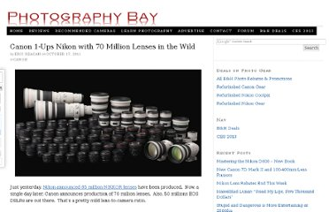 http://www.photographybay.com/2011/10/17/canon-1-ups-nikon-with-70-million-lenses-in-the-wild/